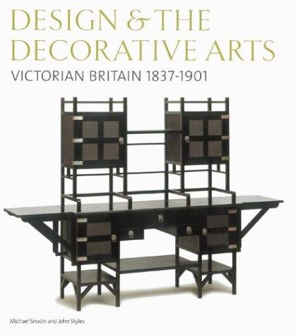 9780810966192: Design and the Decorative Arts: Victorian Britain 1837-1901