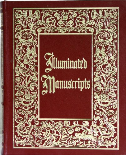 Illuminated Manuscripts and Their Makers, Leather Bound Collector's Edition: Watson, Rowan