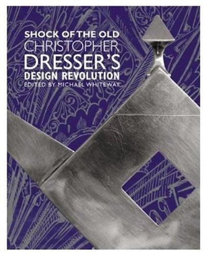 9780810966581: Shock of the Old: Christopher Dresser's Design Revolution