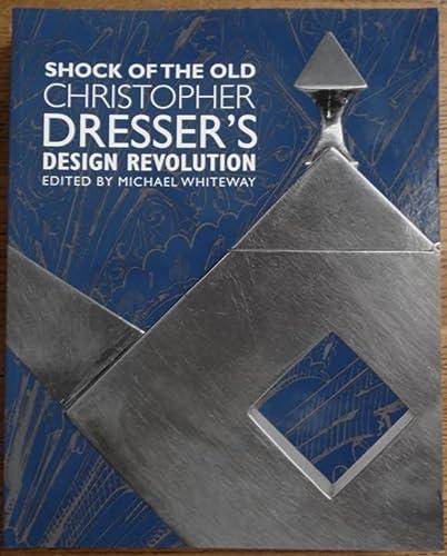 9780810966604: Shock of the Old: Christopher Dresser's Design Revolution