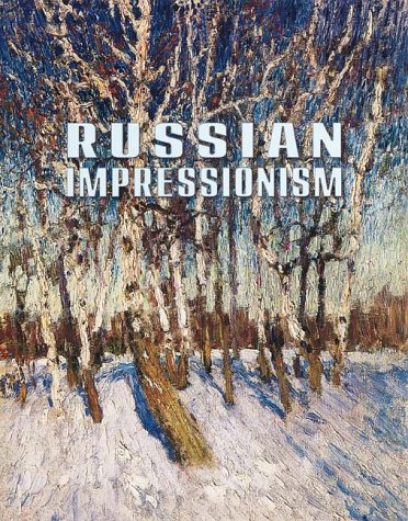 9780810967144: RUSSIAN IMPRESSIONISM, [O/P] PAINTINGS 1870-1970