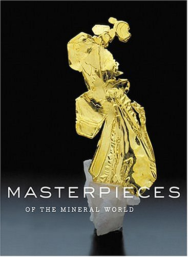 9780810967519: Masterpieces of the Mineral World: Treasures from the Houston Museum of Science