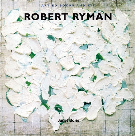 9780810967861: Art Ed Books and Kit: Robert Ryman (Art ed kits)