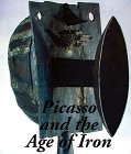 9780810968820: Picasso and the Age of Iron
