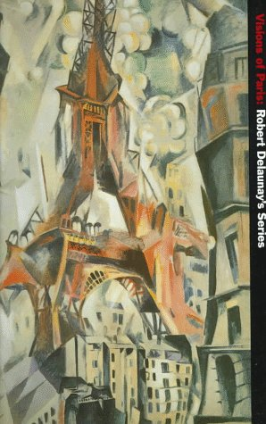 9780810969063: Visions of Paris: Robert Delaunay's Series
