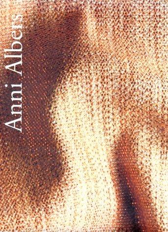 Anni Albers: Weber, Nicholas Fox; Asbaghi, Pandora Tabatabai