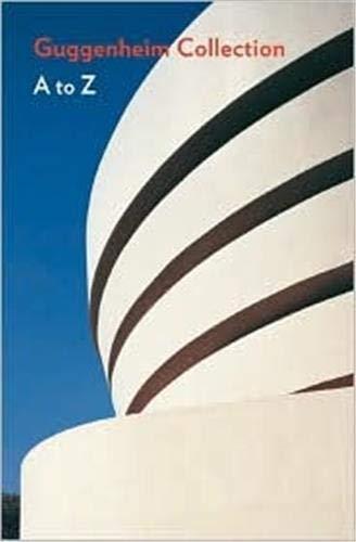 9780810969308: Guggenheim Museum a to Z /Anglais (Guggenheim Museum Publications)