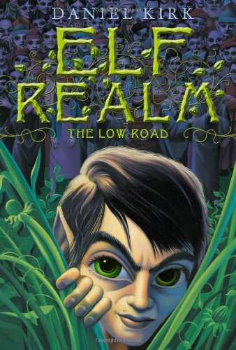 9780810970694: The Low Road (Elf Realm) (Bk.1)