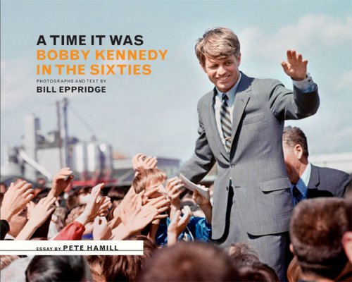9780810971226: A Time it Was: Bobby Kennedy in the Sixties