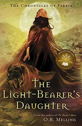The Light-Bearer's Daughter (Chronicles of Faerie, Book 3) (9780810971233) by O.R. Melling