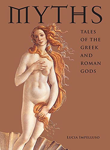 9780810971448: Myths: Tales of the Greek and Roman Gods