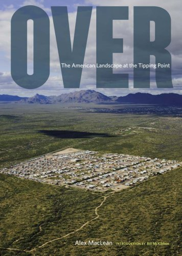 9780810971455: Over: The American Landscape at the Tipping Point