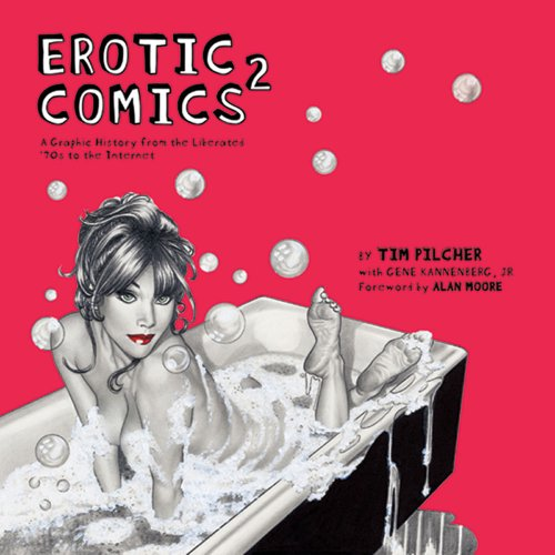 9780810972773: Erotic Comics 2: A Graphic History from the Liberated '70s to the Internet
