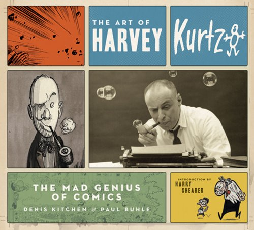 9780810972964: The Art of Harvey Kurtzman: The Mad Genius of Comics
