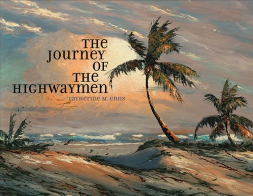 The Journey of the Highwaymen: Catherine M. Enns