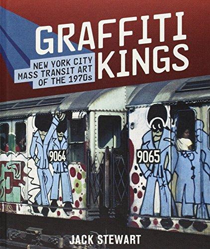 9780810975262: Graffiti Kings: New York Mass Transit Art of the 1970s