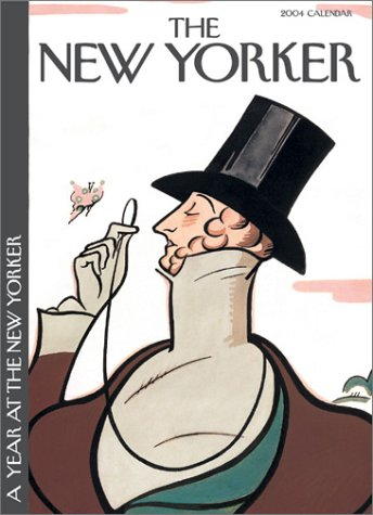 9780810978034: A Year at The New Yorker 2004 Wall Calendar
