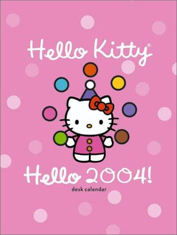9780810978164: Hello Kitty Hello 2004! Desk Calendar