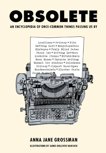 9780810978492: Obsolete: An Encyclopedia of Once-Common Things Passing Us by