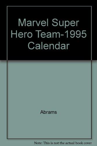 9780810978515: Marvel Super Hero Team-1995 Calendar