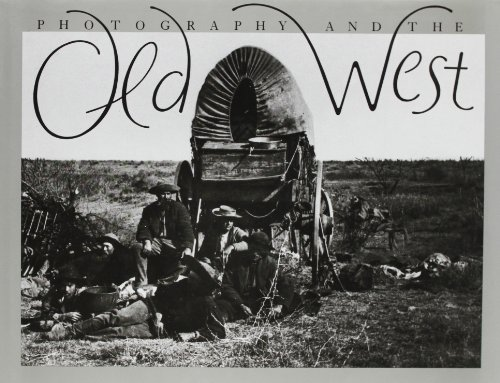 9780810980747: Photography and the Old West
