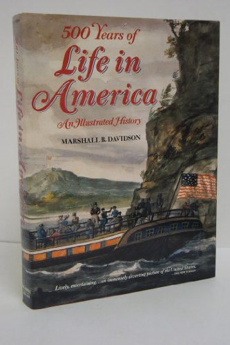 9780810980778: 500 Years of Life in America: An Illustated History