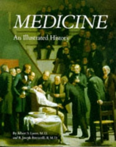 MEDICINE . An Illustrated History .