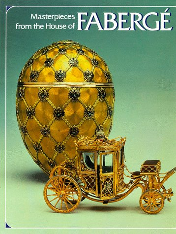 9780810980891: Masterpieces from the House of Fabergé