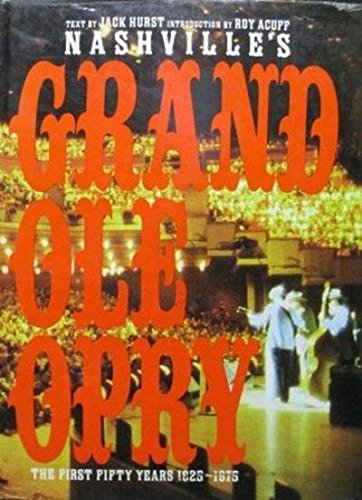 9780810980945: Nashville's Grand Ole Opry: The First Fifty Years 1925-1975