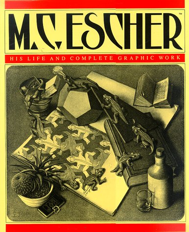 M.C. Escher: His Life and Complete Graphic Work (With a Fully Illustrated Catalogue): F. H. Bool; F...