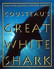 Cousteau's Great White Shark (Abradale Books): Jean-Michel Cousteau