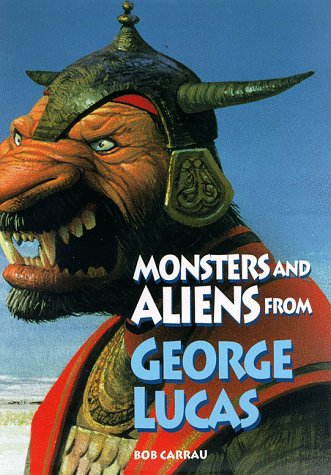 9780810981393: Monsters and Aliens from George Lucas (Abradale Books)