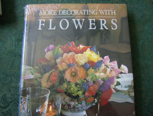 More Decorating with Flowers