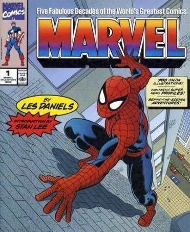 Marvel: Five Fabulous Decades of the World's Greatest Comics (0810981467) by Les Daniels