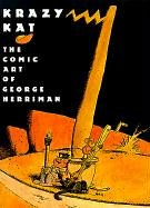 9780810981522: Krazy Kat: The Comic Art of George Herriman