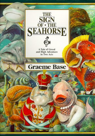 9780810981546: The Sign of the Seahorse: A Tale of Greed and High Adventure in Two Acts