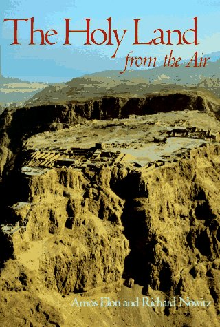 THE HOLY LAND FROM THE AIR.: Amos Elon.