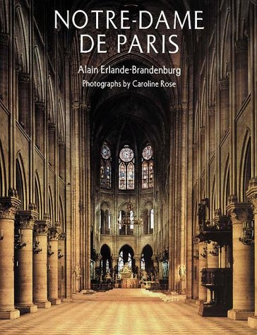 Notre-Dame De Paris: Alain Erlande-Brandenburg (Author):