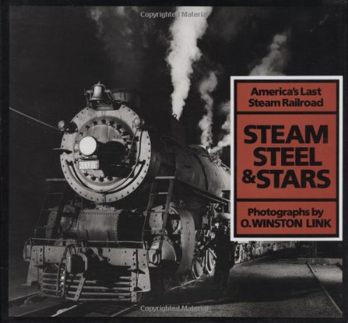9780810981850: STEAM STEEL & STARS - ABRADALE: America's Last Steam Railroad (Photographie)
