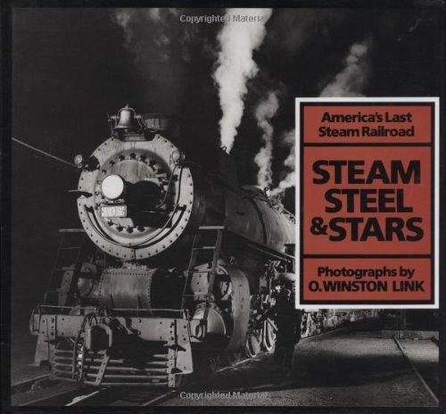9780810981850: Steam, Steel & Stars: America's Last Steam Railroad
