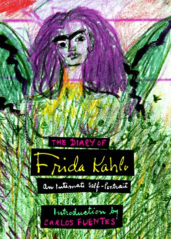 Diary of Frida Kahlo: An Intimate Self-Portrait: Kahlo, Frida and