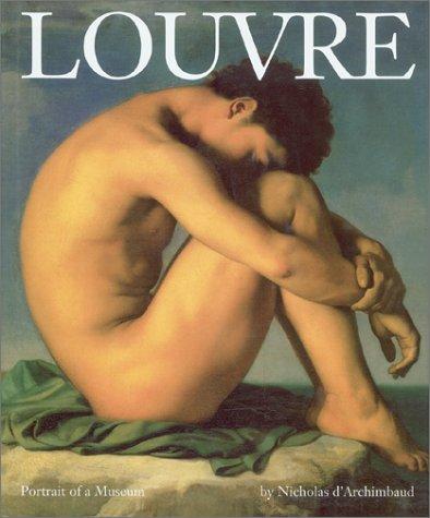 9780810982154: Louvre: Portrait of a Museum (Abradale Books)