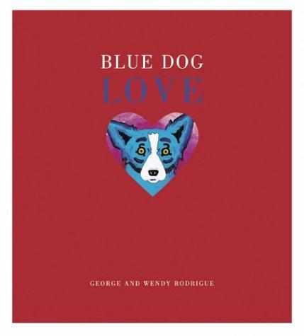 9780810982390: Blue Dog Love