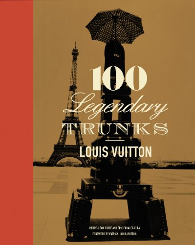 9780810982475: 100 legendary trunks: Louis Vuitton