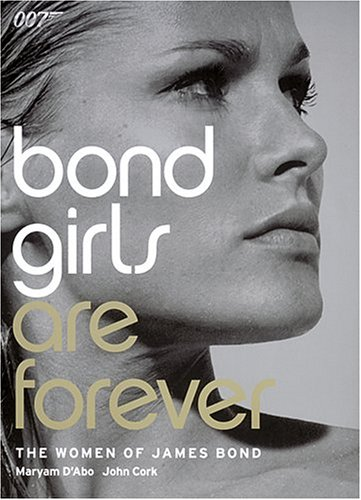 9780810982512: Bond Girls Are Forever: The Woman of James Bond