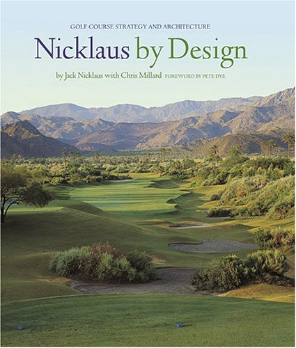 9780810982567: Nicklaus by Design: Golf Course Strategy and Architecture