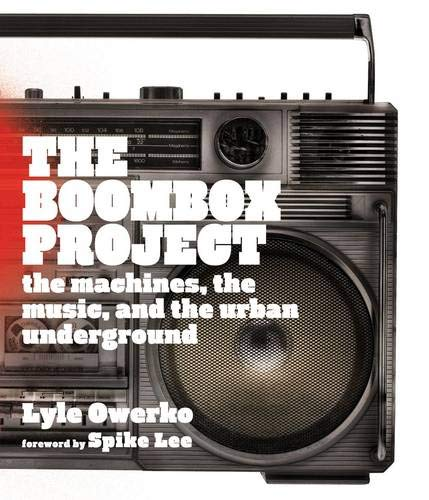 9780810982758: The Boombox Project: The Machines, the Music, and the Urban Underground