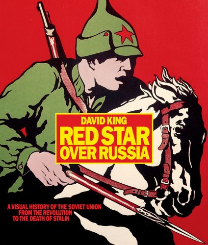9780810982796: Red Star over Russia: A Visual History of the Soviet Union from the Revolution to the Death of Stalin
