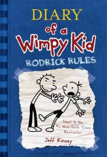 Rodrick Rules (Diary of a Wimpy Kid) Rodrick Rules