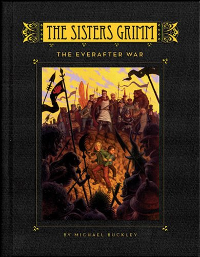 9780810983557: The Everafter War (The Sisters Grimm, Book 7) (Bk. 7)